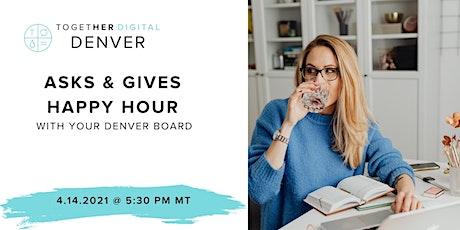Together Digital Denver: Asks and Gives Happy Hour tickets
