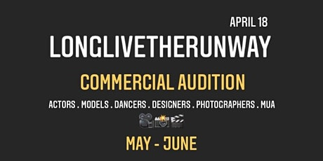LonglivetheRunway SS21 Commercial Audition! tickets