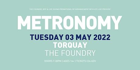 Metronomy tickets