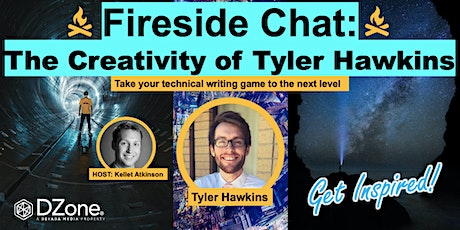 DZone Fireside Chat with Tyler Hawkins tickets
