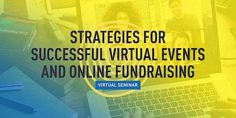 Strategies for Successful Virtual Events & Online Fundraising tickets