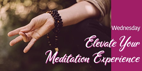 Elevate Your Meditation Experience tickets