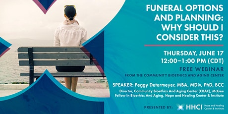 Funeral Options and Planning: Why Should I Consider This? tickets
