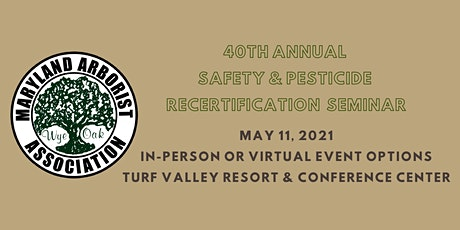 40th Annual Safety &  Pesticide Recertification Seminar Tickets