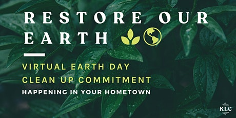 Virtual Earth Day Cleanup : Restore Our Earth tickets