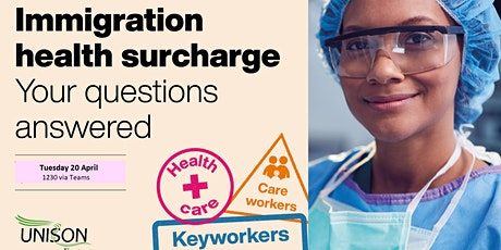 Briefing on Immigration Health Surcharge for Migrant Workers in the NHS tickets