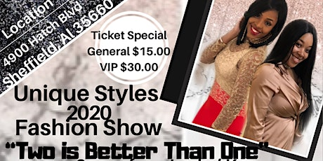 """Unique Styles """"Two is Better Than One""""  Fashion Show tickets"""