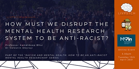 How must we disrupt the mental health research system to be anti-racist? tickets