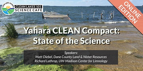Clean Lakes 101 - Yahara CLEAN Compact: State of the Science tickets