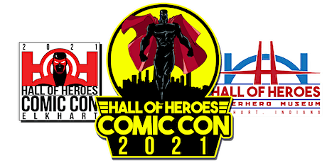 2021 Hall of Heroes Comic Con tickets