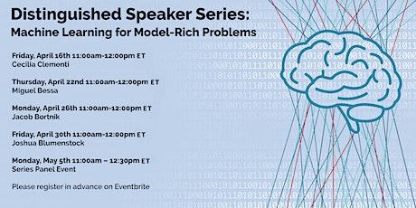Machine Learning for Model-Rich Problems (5 Distinguished Speaker Events) biglietti