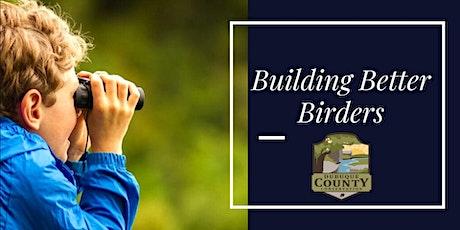 Sunrise Bird Hike: Building Better Birders tickets