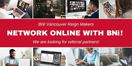BNI Vancouver Reign Makers  | Weekly Virtual Networking tickets