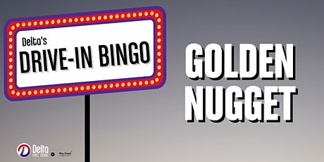 Delta's Drive In Bingo: Golden Nugget tickets