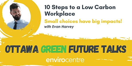 10 Steps to a Low-Carbon Workplace - small choices have big impacts! tickets