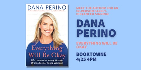Meet the Author: Dana Perino, Everything Will Be Okay tickets