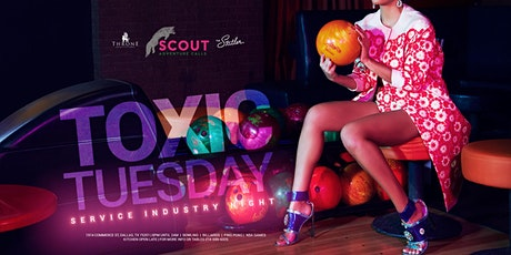 TOXIC TUESDAY INDUSTRY NIGHT @ SCOUT inside The Statler tickets