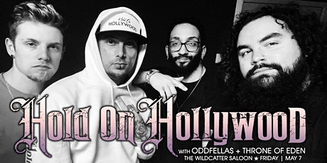 Hold On Hollywood with Oddfellas and Throne of Eden tickets