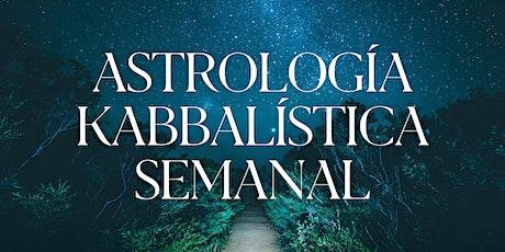 Astrología Kabbalística Semanal    Rachel Itic boletos