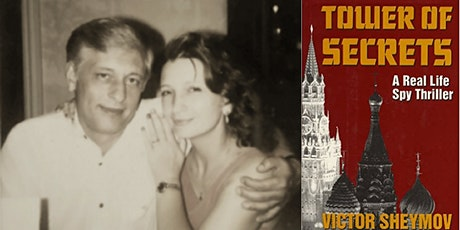 Tower of Secrets:  Inside the KGB, and How We Escaped to the West tickets