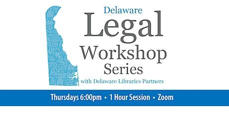 Delaware Legal Workshop Series tickets