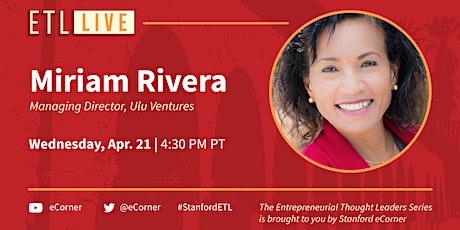 Miriam Rivera, Managing Director, Ulu Ventures tickets