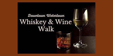 Whiskey & Wine Walk tickets