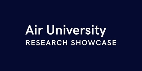 2021 Air University Research Showcase tickets