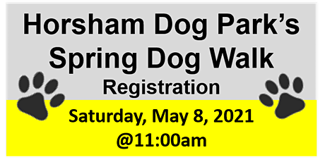 Horsham Dog Park's Spring Dog Walk! tickets