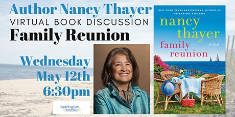 NY Times Bestselling Author Nancy Thayer: Family Reunion Book Discussion tickets