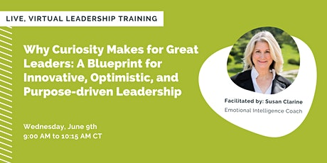 Why Curiosity Makes for Great Leaders tickets