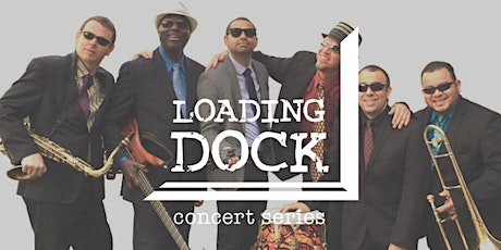 Loading Dock Concert Series: Combo Sabroso (late show) SOLD OUT tickets