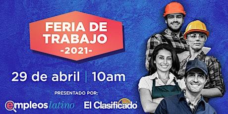 Feria de Trabajo Presentado por El Clasificado y EmpleosLatino entradas
