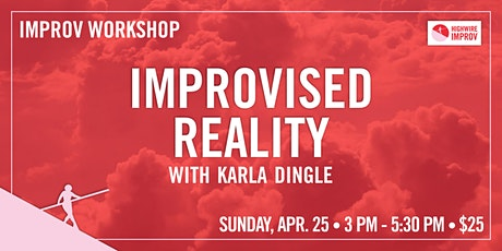 Improvised Reality with Karla Dingle tickets