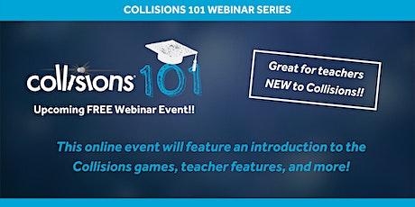Collisions 101 Webinar (Apr 2021) tickets