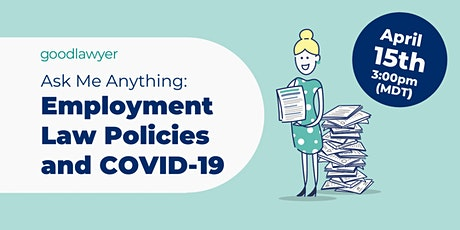 Ask Me Anything: Employment Law Policies and COVID-19 tickets