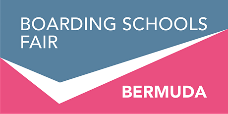 Boarding Schools Fair Bermuda 2021 tickets