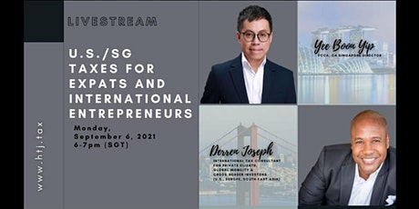 LIVESTREAM- U.S./Singapore Taxes for Expats and International Entrepreneurs tickets