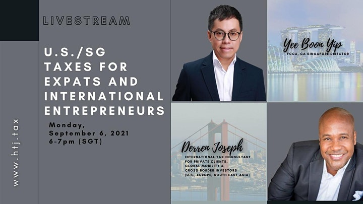 LIVESTREAM- U.S./Singapore Taxes for Expats and International Entrepreneurs image