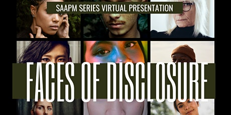 2021 SAAPM Series: Faces of Disclosure tickets