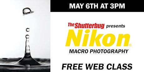 Nikon  | Macro Photography tickets