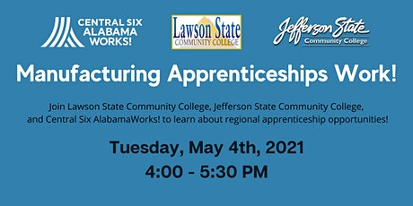 Manufacturing Apprenticeships Work! tickets