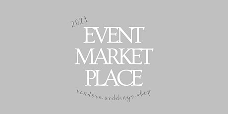 2021 Event Market Place tickets
