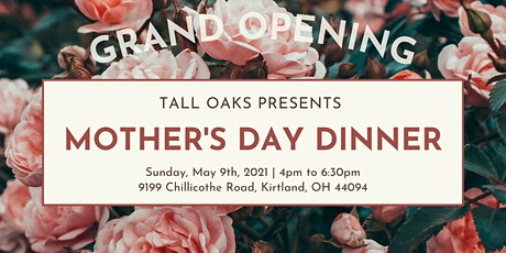 Tall Oaks Mother's Day Dinner tickets