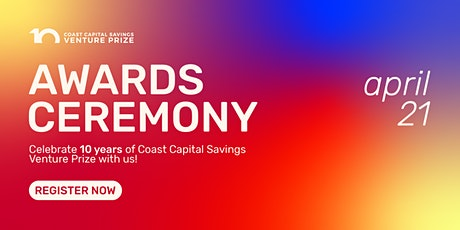 Awards Ceremony | Coast Capital Savings Venture Prize 2021 tickets