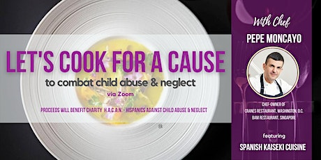 Let's Cook for a Cause  with Chef Pepe Moncayo of CRANES DC tickets