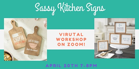 Sassy Kitchen Signs Virutal Workshop tickets