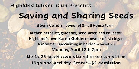 Saving and Sharing Seeds - Bevin Cohen and Karen Golden - In Person tickets