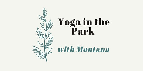 CANCELED due to COVID-19: Yoga in the Park ~ Sunday Morning Flow & Restore tickets