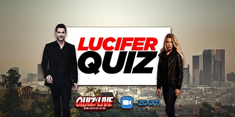Daimo's Thursday Theme: Lucifer Quiz Live on Zoom tickets